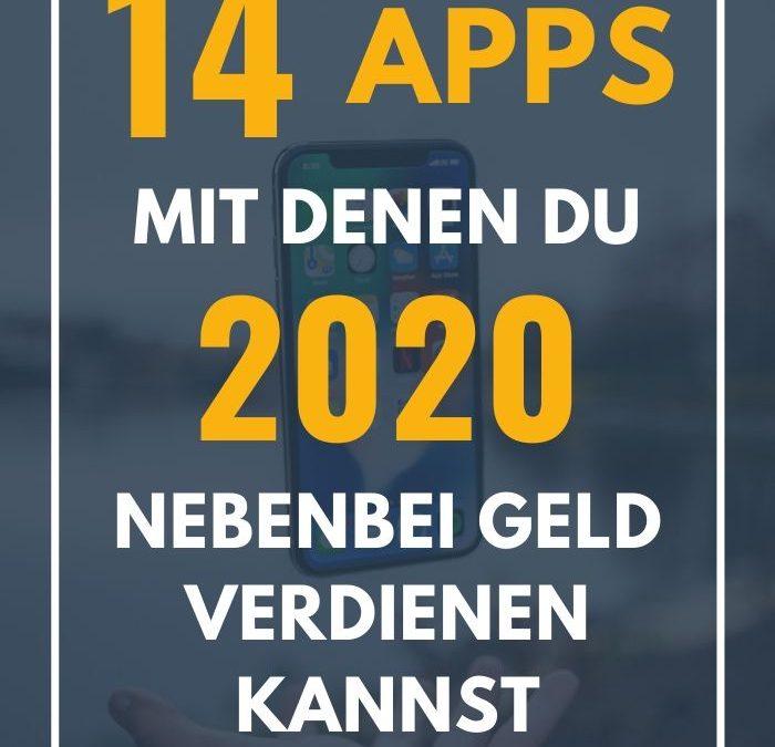 14 Apps mit denen du 2020 nebenbei Geld verdienen kannst