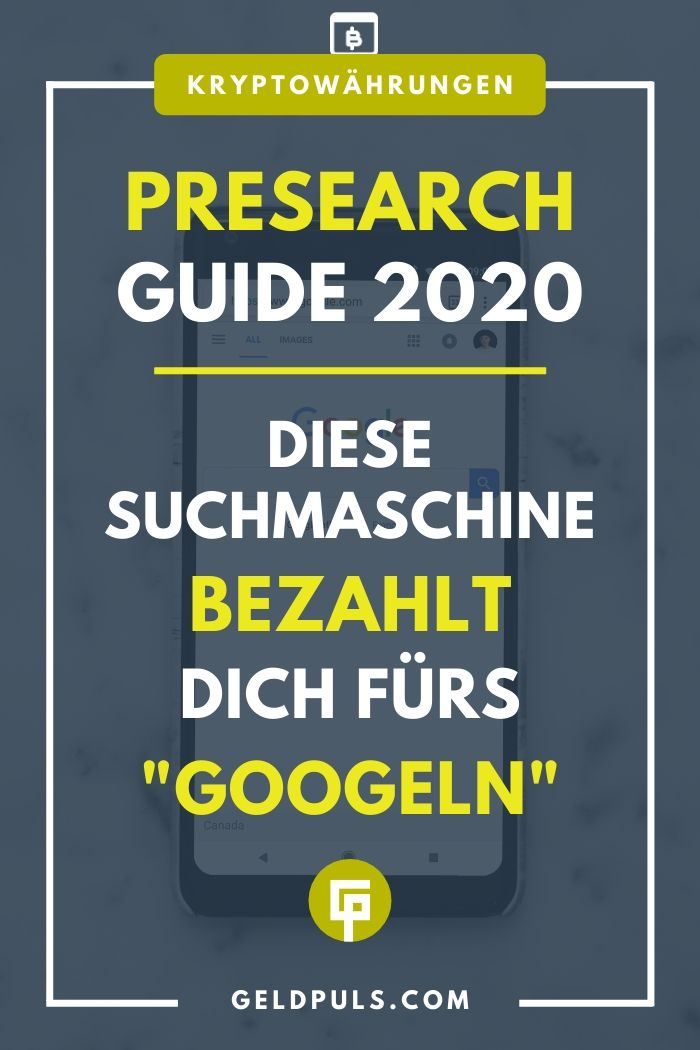 Presearch Guide: Geld verdienen mit Googeln per App oder Chrome Extension 2020