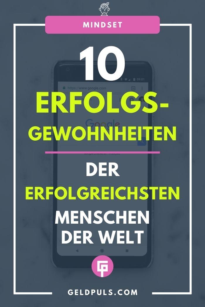 10 unvermeidliche Gewohnheiten der erfolgreichsten Menschen der Welt